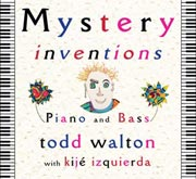 mystery inventions todd walton