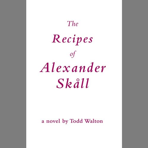 recipes of alexander skall